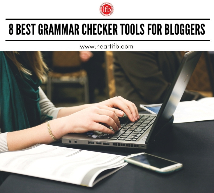 8 Best Grammar Checker Tools for Bloggers